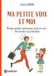 Téléchargez le livre :  Ma petite voix et moi
