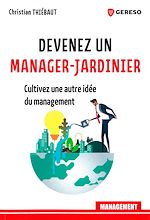 Download this eBook Devenez un manager-jardinier