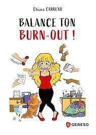 Téléchargez le livre :  Balance ton burn-out !