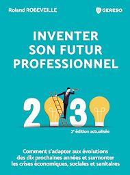 Téléchargez le livre :  Inventer son futur professionnel