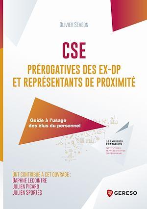 Téléchargez le livre :  CSE : prérogatives des ex-DP et représentants de proximité