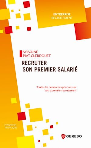 Téléchargez le livre :  Recruter son premier salarié