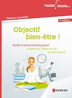 Download this eBook Objectif bien-être !