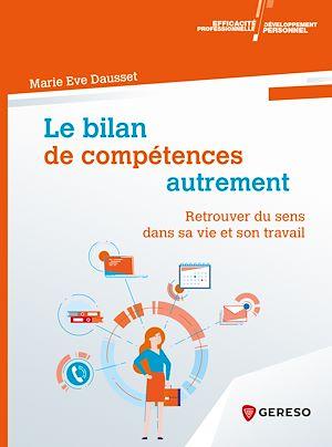 Téléchargez le livre :  Le bilan de compétences autrement