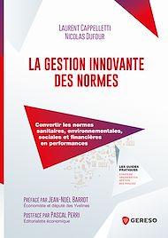 Téléchargez le livre :  La gestion innovante des normes