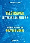 Télécharger le livre :  Télétravail, le travail du futur ?