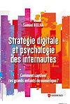 Télécharger le livre :  Stratégie digitale et psychologie des internautes