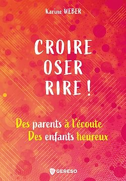 Download the eBook: Croire, oser, rire !