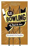 Télécharger le livre :  Le Bowling du Point du Jour