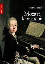 Téléchargez le livre :  Mozart, le visiteur
