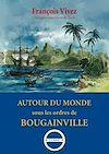 Télécharger le livre :  Autour du monde sous les ordres de Bougainville