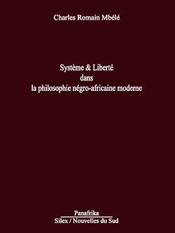 Download the eBook: Système & liberté dans la philosophie négro-africaine moderne