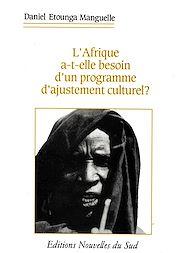 Téléchargez le livre :  L'Afrique a-t-elle besoin d'un programme d'ajustement culturel ?