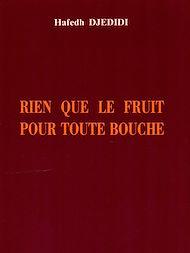 Téléchargez le livre :  Rien que le fruit pour toute bouche