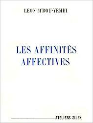 Téléchargez le livre :  Les affinités affectives