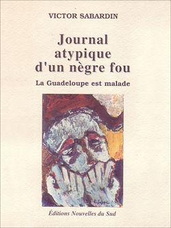 Download the eBook: Journal atypique d'un nègre fou