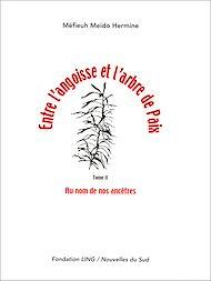 Téléchargez le livre :  Entre l'angoisse et l'arbre de paix