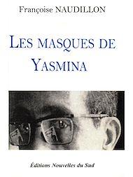 Téléchargez le livre :  Les masques de Yasmina