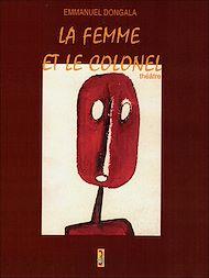 Téléchargez le livre :  La femme et le colonel