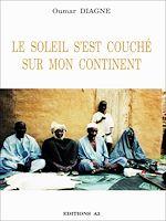 Download this eBook Le soleil s'est couché sur mon continent