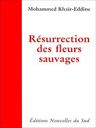 Téléchargez le livre :  Résurrection des fleurs sauvages