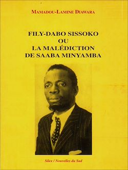 Download the eBook: Fily-Dabo Sissoko ou la malédiction de Saaba Minyamba