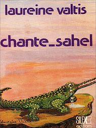 Téléchargez le livre :  Chante-Sahel