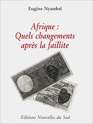 Téléchargez le livre :  Afrique: Quels changements après la faillite?