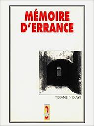 Téléchargez le livre :  Mémoire d'errance