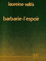 Download this eBook Barbarie-l'espoir