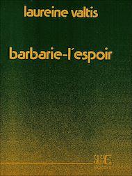 Téléchargez le livre :  Barbarie-l'espoir