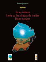 Download this eBook Terres mêlées - Ismée ou les oiseaux de lumière - Hasta siempre