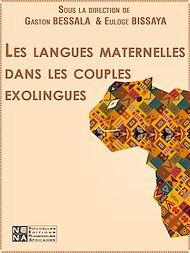 Téléchargez le livre :  Les langues maternelles dans les couples exolingues