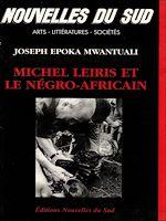 Download this eBook Michel Leiris et le négro-africain