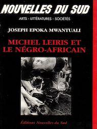 Téléchargez le livre :  Michel Leiris et le négro-africain