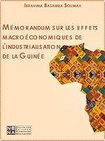 Download this eBook Mémorandum sur les effets macroéconomiques de l'industrialisation de la Guinée