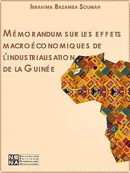 Téléchargez le livre :  Mémorandum sur les effets macroéconomiques de l'industrialisation de la Guinée