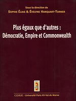 Download this eBook Plus égaux que d'autres : Démocratie, Empire et Commonwealth