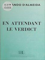 Download this eBook En attendant le verdict