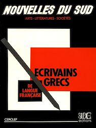 Téléchargez le livre :  Les écrivains grecs de langue française