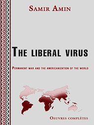 Téléchargez le livre :  The liberal virus