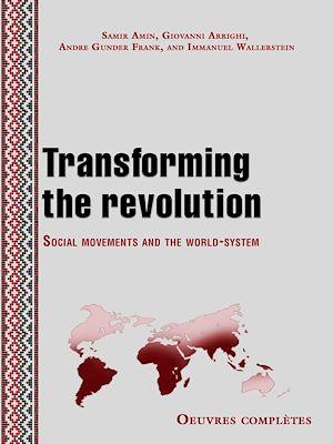 Téléchargez le livre :  Transforming the revolution