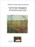Téléchargez le livre :  Vent de pierres en pays savane