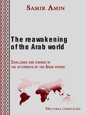 Téléchargez le livre :  The reawakening of the Arab world