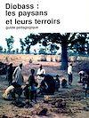 Télécharger le livre :  Diobass: les paysans et leurs terroirs