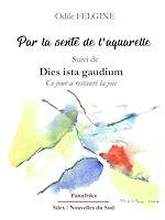 Download this eBook Par la sente de l'aquarelle Suivi de Dies ista gaudium Ce jour a restauré la joie