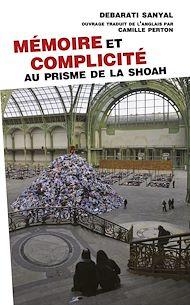 Téléchargez le livre :  Mémoire et complicité. Au prisme de la Shoah