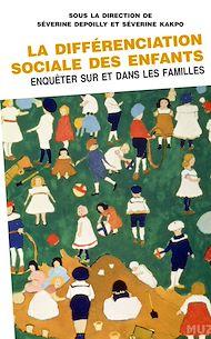 Téléchargez le livre :  La différenciation sociale des enfants