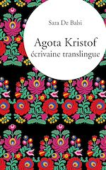 Download this eBook Agota Kristof, écrivaine translingue