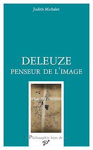 Téléchargez le livre :  Deleuze, penseur de l'image